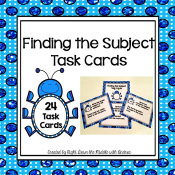 Subject of the Sentence Task Cards