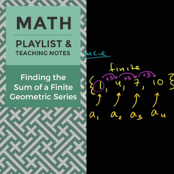 Finding the Sum of a Finite Geometric Series