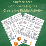 Finding the Surface Area of Composite Figures Create the Riddle Activity