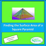 Geometry - Finding the Surface Area of a Square Pyramid