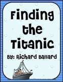 Finding the Titanic Reading Comprehension Packet