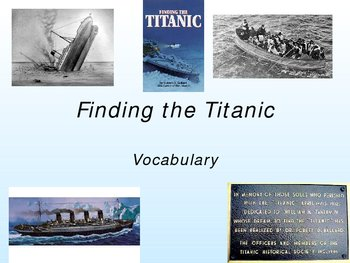 Finding the Titanic Vocabulary Powerpoint