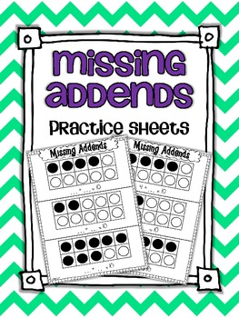 Finding the Unknown: Missing Addends Practice Sheets