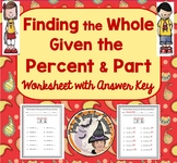 Finding the Whole when Given the Percent and Part Worksheet with Answer KEY