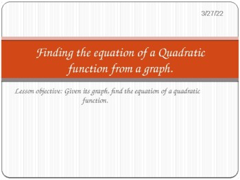 Finding the equation of a Quadratic function from a graph.