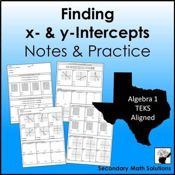 Finding x & y Intercepts Notes & Practice  (A3C)