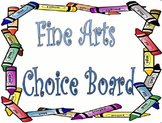 Fine Arts Tic Tac Toe/Choice Board