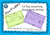 Fine Motor Activity - Cutting, Gluing, Sequencing, Name Wr