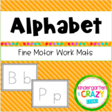 Fine Motor Alphabet Center Work