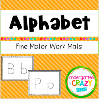 Fine Motor Alphabet Center Work
