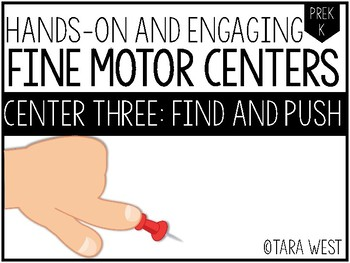 Fine Motor Centers: Find and Push
