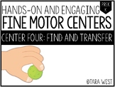 Fine Motor Centers: Find and Transfer