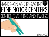 Fine Motor Centers: Find and Tweeze