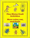 Fine Motor Craft Activities - More Color, Cut and Paste