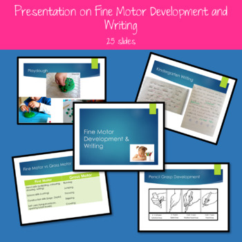 Fine Motor Development and Writing Presentation
