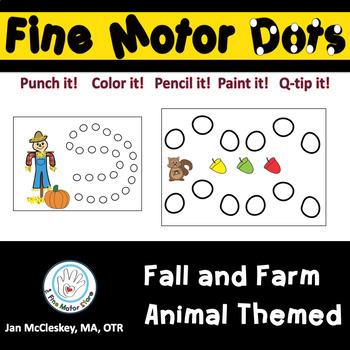 Fine Motor Dots:  Fall and Farm Themed