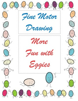 Fine Motor Drawing –More Fun with Eggies