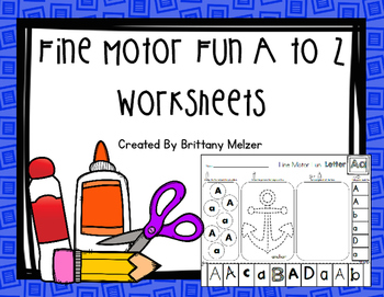 Fine Motor Fun A to Z Worksheets