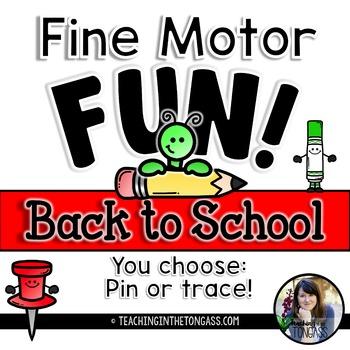 Fine Motor Activities (Back to School)