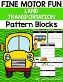 Fine Motor Fun: Land Transportation Pattern Blocks