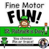 Fine Motor Activities (St. Patrick's Day)