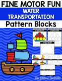 Fine Motor Fun: Water Transportation Pattern Blocks