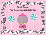 Fine Motor Games and Activities (Candy Themed)