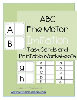 Autism, Special Ed., Kindergarten Fine Motor Imitation Task Cards (ABC's)