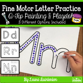 Fine Motor Letter Practice Q-Tip Painting Sheets and Playdoh Mats