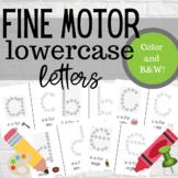 Fine Motor Letters- lowercase