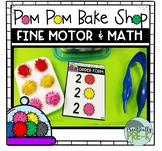 Pom Pom Bake Shop: Fine Motor, Math, and Dramatic Play