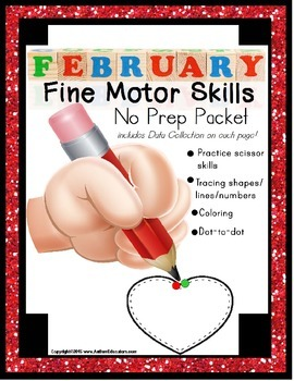 Fine Motor Skills NO PREP Packet for FEBRUARY (Special Education)