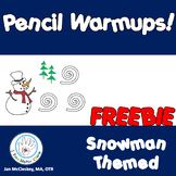 Fine Motor Pencil Warmups SNOWMAN THEMED