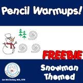 Fine Motor Pencil Warmups SNOWMAN THEMED