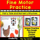 Fine Motor Practice Using Fairy Tales and Nursery Rhymes
