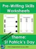 Fine Motor Pre-Writing Skills. St Patrick's Day! OT, Speci