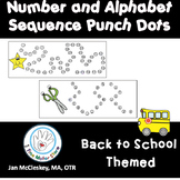 Fine Motor Punch Dots:  Numbers and a - z sequences - BACK TO SCHOOL Themed