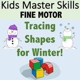 Fine Motor Skills Series: Tracing Shapes Winter Themed