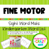 Fine Motor Sight Word Mats - Kindergarten List