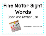 Dolch Pre Primer Fine Motor Sight Words