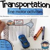 Transportation Preschool & Kindergarten Activities for Fine Motor Skills