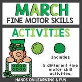 Fine Motor Skills Activities March