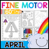 Fine Motor Skills: April Activity Pack Distance Learning