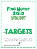 Fine Motor Skills Center Targets Curriculum
