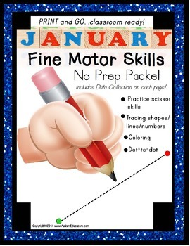 Fine Motor NO PREP Packet for JANUARY (Special Education)