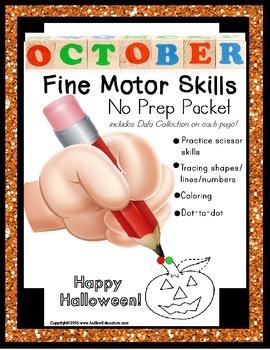 Fine Motor Skills NO PREP Packet for OCTOBER (Special Education)