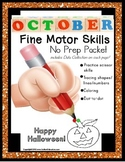 Fine Motor Skills NO PREP Packet OCTOBER (Special Education and Autism Resource)
