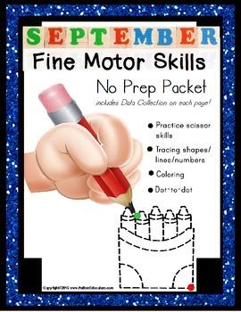 Fine Motor Skills NO PREP Worksheet Packet for SEPTEMBER