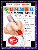 Fine Motor Skills NO PREP Worksheets SUMMER June July August ESY
