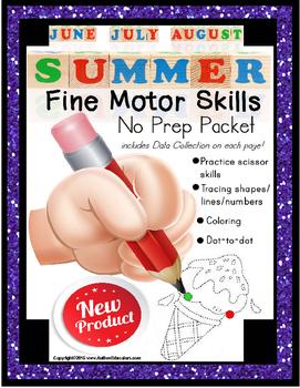 Fine Motor Skills NO PREP Worksheets SUMMER June July August ESY